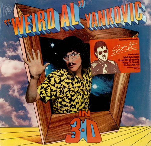 Vinyl Of The Week Weird Al Yankovic In 3 D Awtooth Ŵave