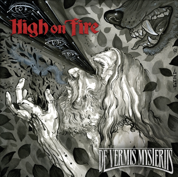 High on Fire, De Vermis Mysteriis